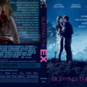 Burying The Ex (2014) R0 Custom Blu-ray Cover & Label