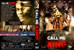 Call Me King (2015) R1 Custom
