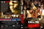 Call Me King (2015) R1 Custom