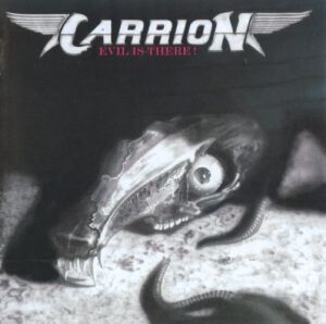 Carrion - Evil Is There! - 1Front