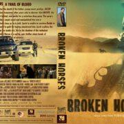 Broken Horses (2015) R1 Custom
