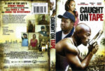 Caught On Tape (2013) R1 DVD Cover