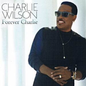 Charlie Wilson - Forever Charlie - Front (1-2)