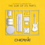 Chicane – The Whole Is Greater Than The Sum Of Its Parts (2015)