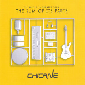 Chicane - The Whole Is Greater Than The Sum Of Its Parts - Front