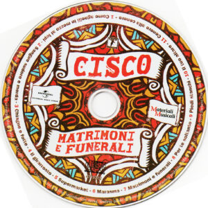 Cisco - Matrimoni E Funerali - CD