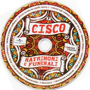 Cisco - Matrimoni E Funerali - CD