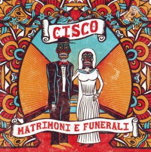 Cisco - Matrimoni E Funerali - Front
