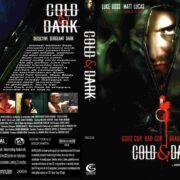 Cold & Dark (2005) R2 Custom DUTCH