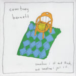 Courtney Barnett – Sometimes I Sit And Think, And Sometimes I Just Sit (2015)