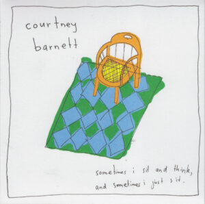 Courtney Barnett - Sometimes I sit and think, and sometimes I just sit - 1Front