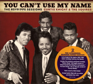 Curtis Knight & The Squires - You Can´t Use My Name - The RSVP  PPX Sessions - 1Front