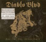 Diablo Blvd – Follow The Deadlights (2015)