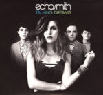 Echosmith – Talking Dreams (2015)