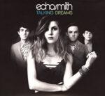 Echosmith – Talking Dreams (2015)