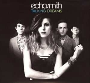 Echosmith - Talking Dreams - 1Front