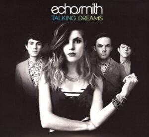 Echosmith - Talking Dreams - 1Front