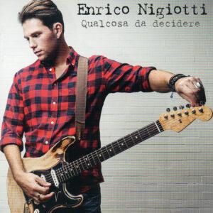 Enrico Nigiotti - Qualcosa Da Decidere - 1Front