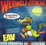 Erste Allgemeine Verunsicherung EAV – Werwolf Attacke (2015)