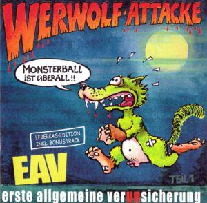 Erste Allgemeine Verunsicherung EAV - Werwolf Attacke - 1Front
