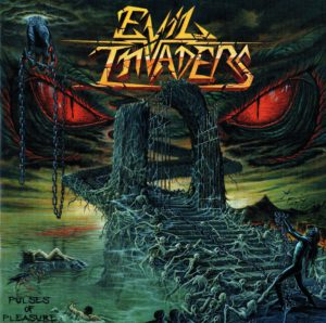 Evil Invaders - Pulses Of Pleasure - 1Front
