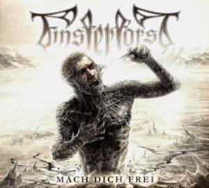 Finsterforst - Mach Dich Frei - 1Front (2-2)