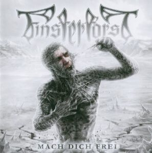 Finsterforst - Mach Dich Frei (Russia) - 1Front