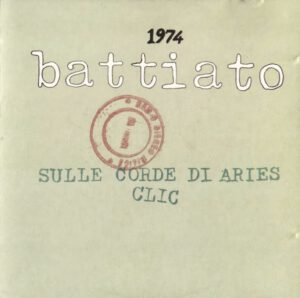 Franco Battiato - 1974 (taken from Sulle Corde Di Aries & Clic) - 1Front