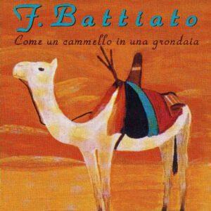 Franco Battiato - Come Un Cammello In Una Grondaia - 1Front