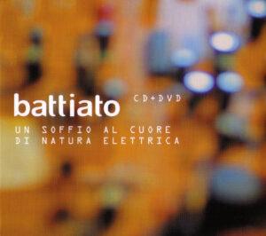 Franco Battiato - Un Soffio Al Cuore Di Natura Elettrica - 1Front