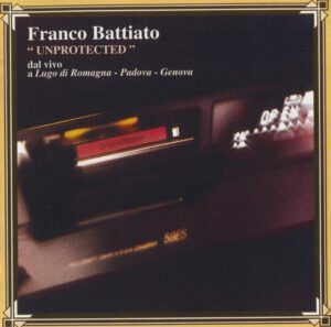 Franco Battiato - Unprotected - 1Front