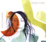 Frazey Ford – Indian Ocean (2015)
