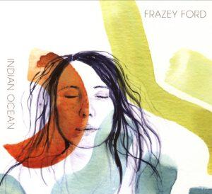 Frazey Ford - Indian Ocean - 1Front