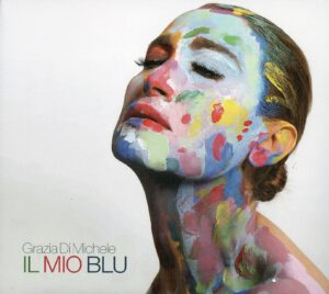 Grazia Di Michele - Il Mio Blu - 1Front
