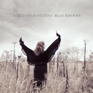Gretchen Peters - Blackbirds - 1Front