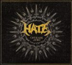 Hate – Crusade:Zero (2015)