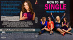 How To Be Single (2016) Custom Blu-Ray cover & label