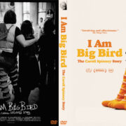 I Am Big Bird: The Caroll Spinney Story (2015) R0 Custom DVD Cover