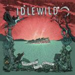 Idlewild – Everything Ever Written (2015)
