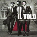 Il Volo – Sanremo Grande Amore (2015)
