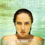 Indiana – No Romeo (2015)