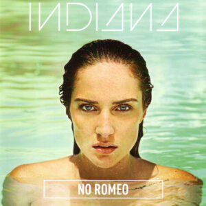 Indiana - No Romeo -1Front