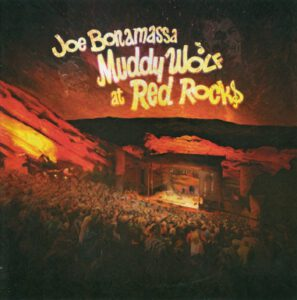 Joe Bonamassa - Muddy Wolf At Red Rocks - 1Front