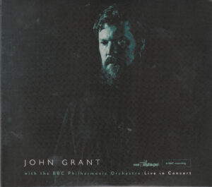 John Grant - John Grant And The BBC Philharmonic Orchestra  Live In Concert - 1Front