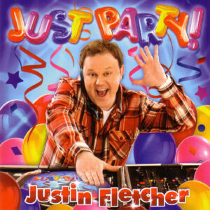 Justin Fletcher - Just Party - 1Front