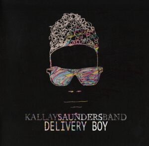 Kallay Saunders Band - Delivery Boy - 1Front