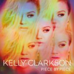 Kelly Clarkson – Piece By Piece (2015)