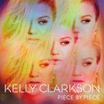Kelly Clarkson – Piece By Piece (2015)