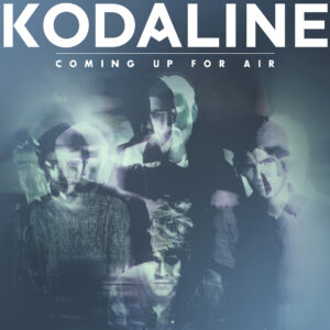 Kodaline - Coming Up For Air - 1Front