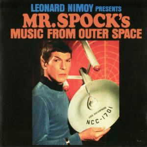 Leonard Nimoy - Mr. Spock´s Music From Outer Space - 1Front